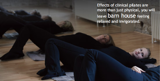 Effects of clinical pilates are more than just physical, you will leave barn house feeling relaxed and invigorated
